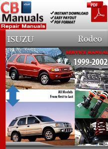 isuzu rodeo 1999 2002 factory workshop manual factory. Black Bedroom Furniture Sets. Home Design Ideas