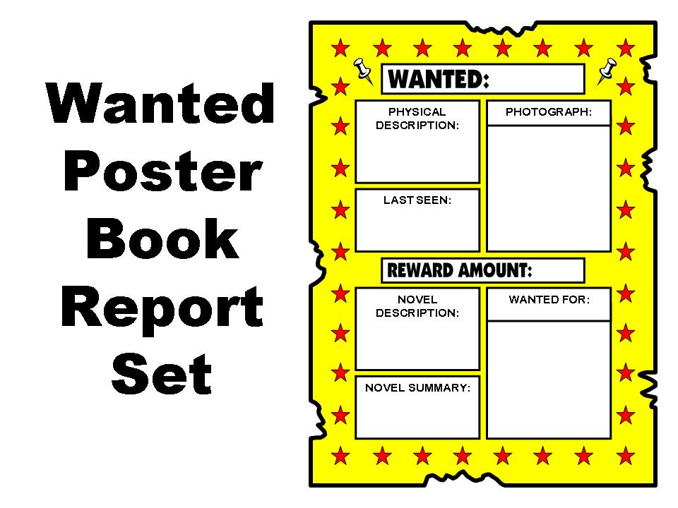 wanted book report poster A set of blank wanted poster writing frames with space for children to draw a picture and write descriptions of the 'wanted printable wanted poster writing.