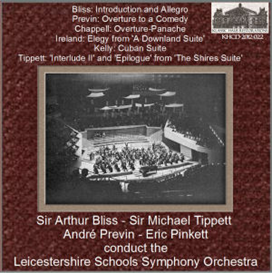 20th century british orchestral music conducted by bliss/previn/tippett/pinkett - leicestershire schools symphony orchestra