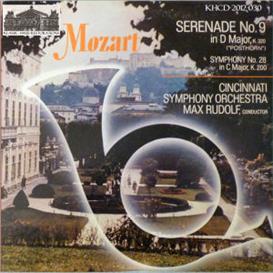 Mozart: Serenade No. 9 in D, K. 320 Posthorn; Symphony No. 28 in C, K. 200 - Cincinnati Symphony Orchestra/Max Rudolf | Music | Classical
