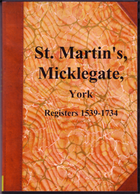 St. Martin's, Micklegate Parish Registers Vols. I & II. | eBooks | Reference