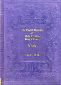 the parish registers of holy trinity, king's court, york