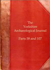 the yorkshire archaeological journal. part 58 (published in 1898) part 107 (published in 1923)