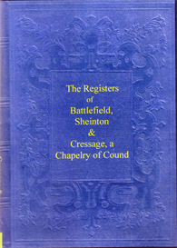 registers of three shropshire parishes, sheinton, cressage & sheinton.