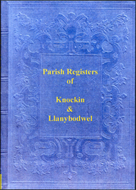 the parish registers of knockin and llanybodwel in shropshire