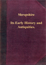 Shropshire : Its Early History and Antiquities. | eBooks | Reference
