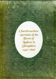 churchwardens' accounts of the town of ludlow in shropshire.