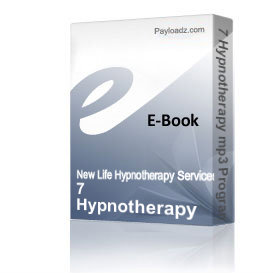 7 hypnotherapy mp3 programs