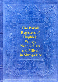 The Parish Registers of Hughley, Willey, Neen Sollars and Milson in Shropshire. | eBooks | Reference