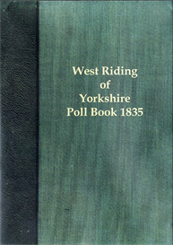west riding election 1835 the poll for the west riding of yorkshire.