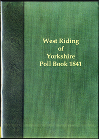 West Riding Election 1841 The Poll for the West Riding of Yorkshire. | eBooks | Reference