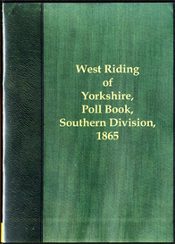 west riding election 1865 the poll for the west riding of yorkshire, southern division.