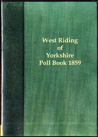 west riding election 1859 the poll for the west riding of yorkshire.