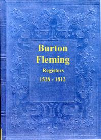 the parish registers of burton fleming in yorkshire.