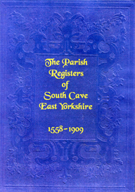 the parish registers of south cave in east yorkshire, with notes thereon.