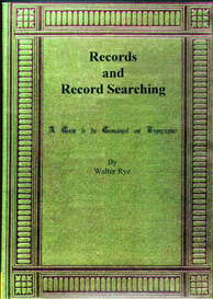 records and record searching. a guide to the genealogist and topographer.