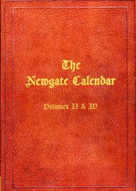 Criminal Chronology; Or The New Newgate Calendar | eBooks | Reference