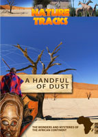 nature tracks - a handful of dust