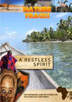 nature tracks - a restless spirit