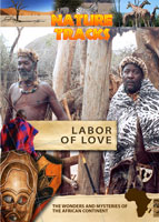 Nature Tracks - Labour of Love | Movies and Videos | Documentary