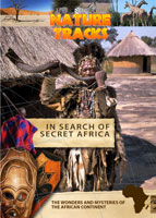 nature tracks - in search of secret africa