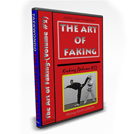 the art of faking: kicking (volume #2)