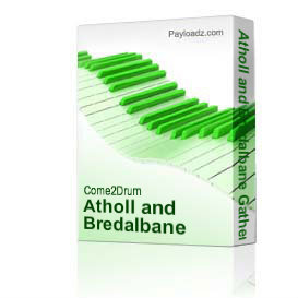 atholl and bredalbane gathering