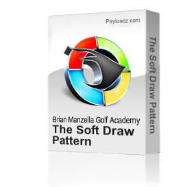 the soft draw pattern