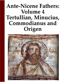 ante-nicene church fathers: volume 4