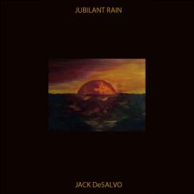 Jack DeSalvo: Jubilant Rain [CD-quality FLAC] | Music | Jazz