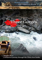 rediscovering the yangtze river the dream of the three gorges