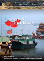 rediscovering the yangtze river land of fish and rice