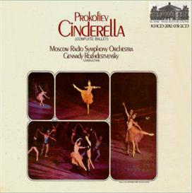 prokofiev: cinderella, op. 87 - complete ballet - moscow radio symphony orchestra/gennady rozhdestvensky