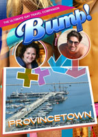 Bump-The Ultimate Gay Travel Companion Provincetown | Movies and Videos | Documentary