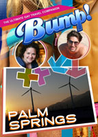 Bump-The Ultimate Gay Travel Companion Palm Springs | Movies and Videos | Documentary
