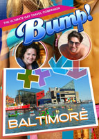 bump-the ultimate gay travel companion baltimore
