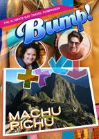 bump-the ultimate gay travel companion machu pichu