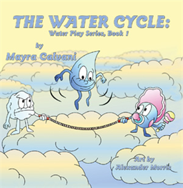 the water cycle- water play series bk 1