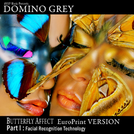 Butterfly Affect Part I Facial Recognition Technology EuroPrint Version | Music | Electronica