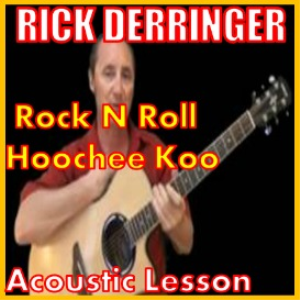 learn to play rock and roll hoochee koo by rick derringer