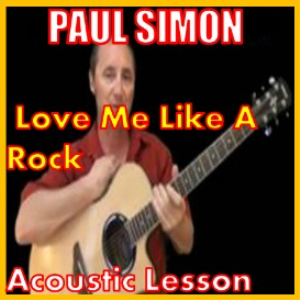 learn to play love me like a rock by paul simon