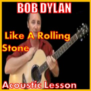 learn to play like a rolling stone by bob dylan