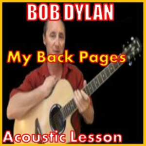 learn to play my back pages by bob dylan