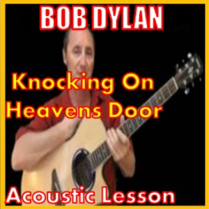 learn to play knocking on heavens door by bob dylan