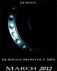 dj shugs monthly mix march 2012