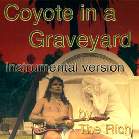 coyote in a graveyard instrumental version song from rock opera coyote in a graveyard