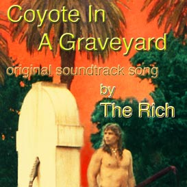 coyote in a graveyard theme song from rock opera coyote in a graveyard