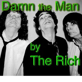 the rich- live venice- damn the man song mp3 1980