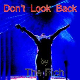 the rich- live machine- don't look back song mp3 1984