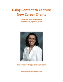 using content to capture new career clients teleseminar recording and transcript
